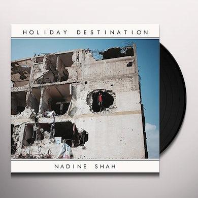 Nadine Shah HOLIDAY DESTINATION Vinyl Record