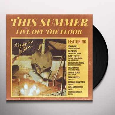 Alessia Cara THIS SUMMER: LIVE OFF THE FLOOR Vinyl Record