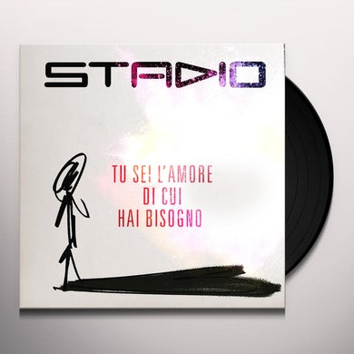 Stadio TU SEI L'AMORE DI CUI HAI BISOGNO Vinyl Record