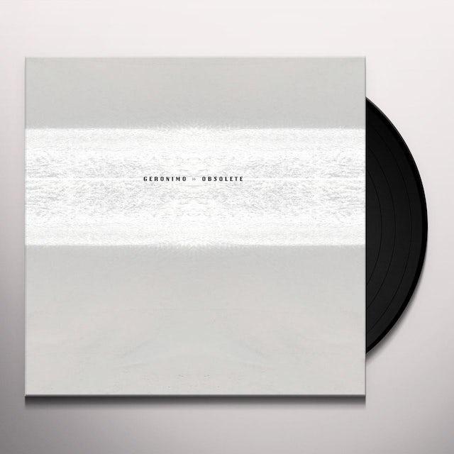 Geronimo OBSOLETE Vinyl Record