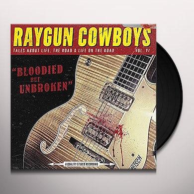 RAYGUN COWBOYS BLOODIED BUT UNBROKEN Vinyl Record