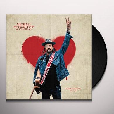Michael Franti & Spearhead Stay Human Vol. II Vinyl Record