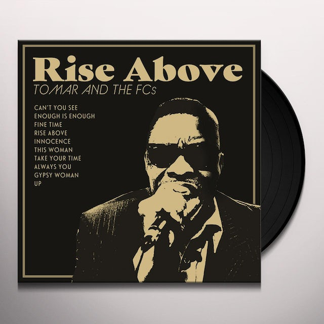 Tomar & The Fcs RISE ABOVE Vinyl Record