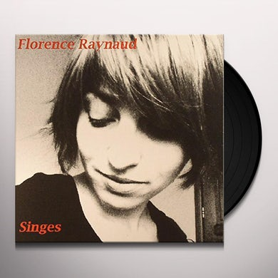 Florence Raynaud SINGES Vinyl Record