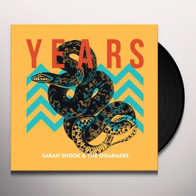Sarah Shook & The Disarmers YEARS Vinyl Record