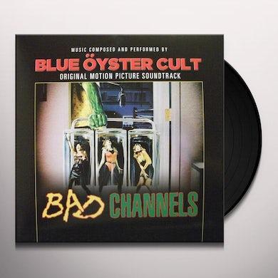 Blue Oyster Cult BAD CHANNELS / Original Soundtrack Vinyl Record