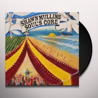 Shawn Mullins SOUL'S CORE REVIVAL Vinyl Record