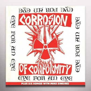 Corrosion Of Conformity EYE FOR AN EYE (LTD) (COLV) (OGV) (Vinyl)