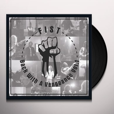 Fist BACK WITH A VENGEANCE VOL 1 Vinyl Record