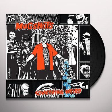 Mugshots SOMETHING WEIRD Vinyl Record