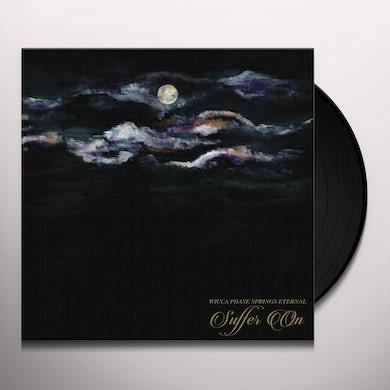 SUFFER ON Vinyl Record
