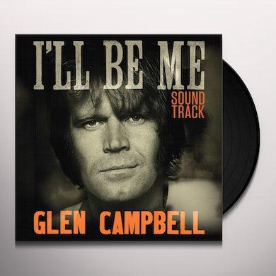 Glen Campbell I'll Be Me Soundtrack (LP) Vinyl Record