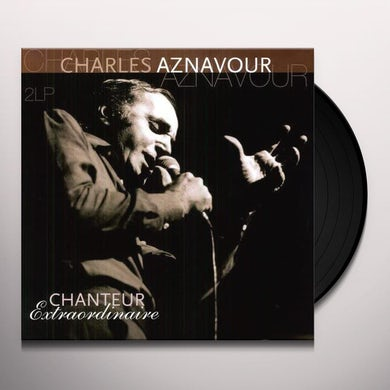 Charles Aznavour CHANTEUR EXTRAORDINAIRE Vinyl Record