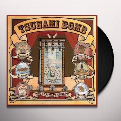 Tsunami Bomb ULTIMATE ESCAPE Vinyl Record