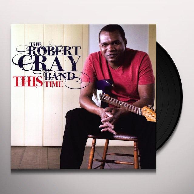 Robert Cray THIS TIME Vinyl Record