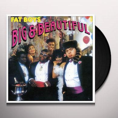 Fat Boys BIG & BEAUTIFUL Vinyl Record