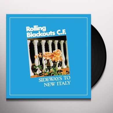Rolling Blackouts Coastal Fever SIDEWAYS TO NEW ITALY Vinyl Record