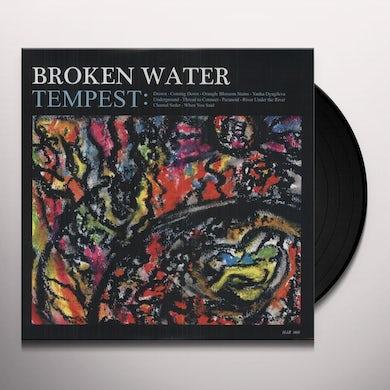 Broken Water TEMPEST Vinyl Record