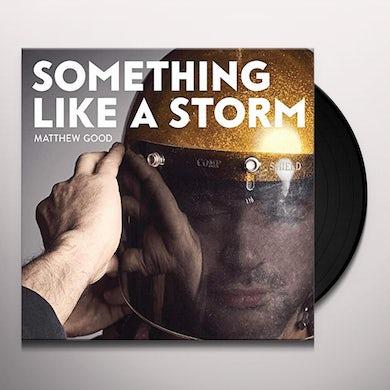 Matthew Good SOMETHING LIKE A STORM Vinyl Record