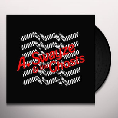 A Swayze & The Ghosts SUDDENLY Vinyl Record