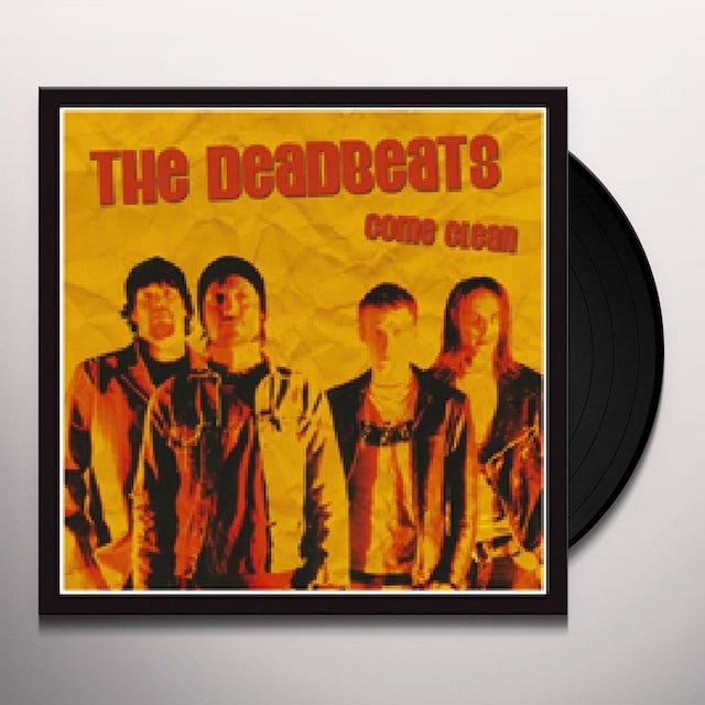 Deadbeats COME CLEAN Vinyl Record