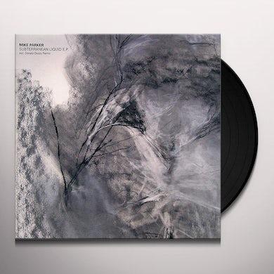 Mike Parker SUBTERRANEAN LIQUID Vinyl Record