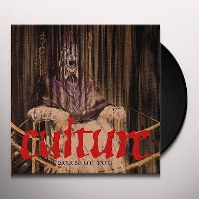 Culture BORN OF YOU Vinyl Record