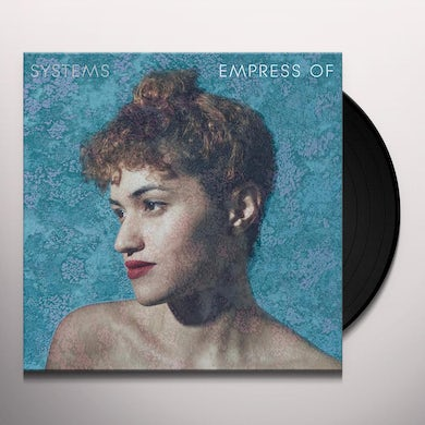 Empress Of SYSTEMS EP Vinyl Record