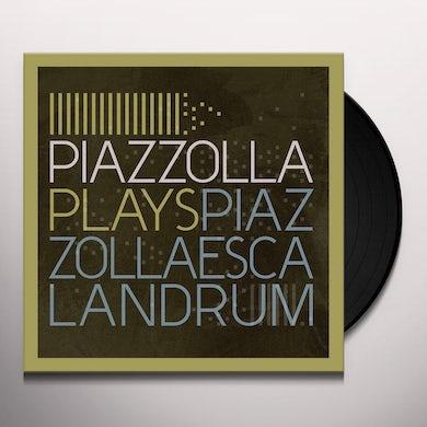 Escalandrum PIAZZOLLA PLAYS PIAZZOLLA Vinyl Record
