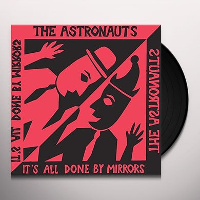 The Astronauts IT'S ALL DONE BY MIRRORS Vinyl Record