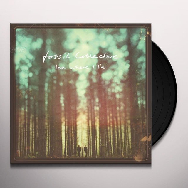 Fossil Collective TELL ME I LIE Vinyl Record