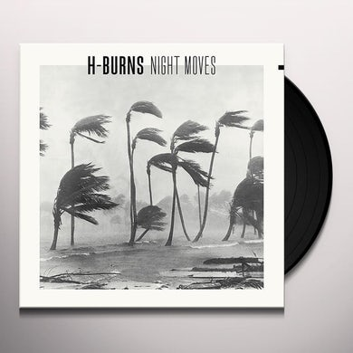 H-Burns NIGHT MOVES Vinyl Record
