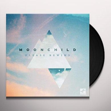 Moonchild PLEASE REWIND Vinyl Record