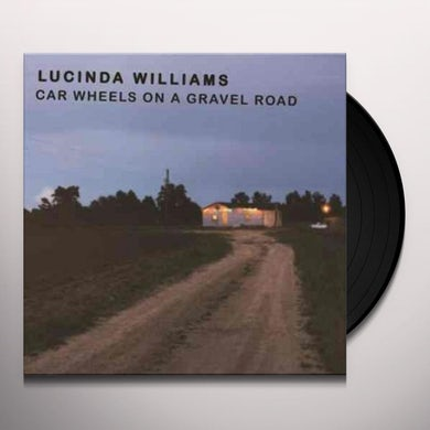 Lucinda Williams CAR WHEELS ON A GRAVEL ROAD Vinyl Record