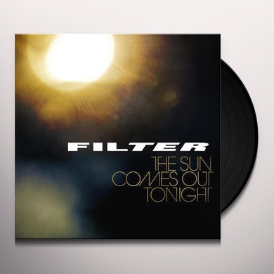 Filter SUN COMES OUT TONIGHT (Vinyl)