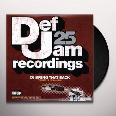 Def Jam 25: Dj Bring That Back 1 & 2 / Various Vinyl Record