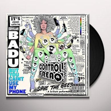 Erykah Badu BUT YOU CAINT USE MY PHONE Vinyl Record
