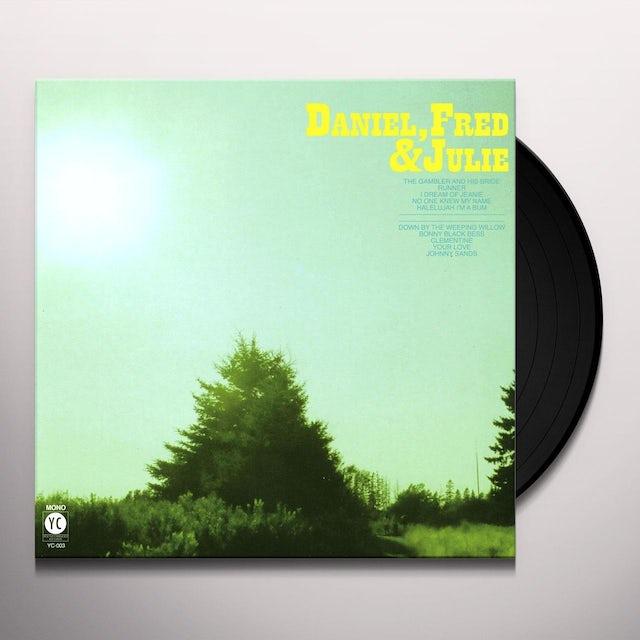 DANIEL / FRED / JULIE Vinyl Record