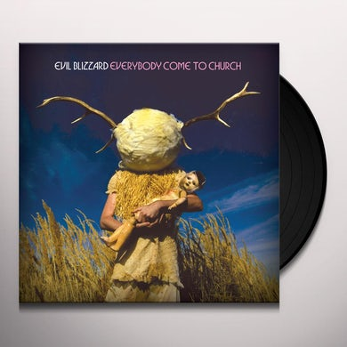 Evil Blizzard EVERYBODY COME TO CHURCH Vinyl Record
