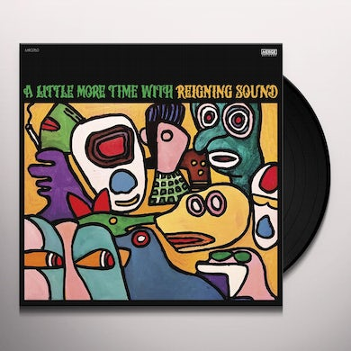 Little More Time With Reigning Sound (Ie Vinyl Record