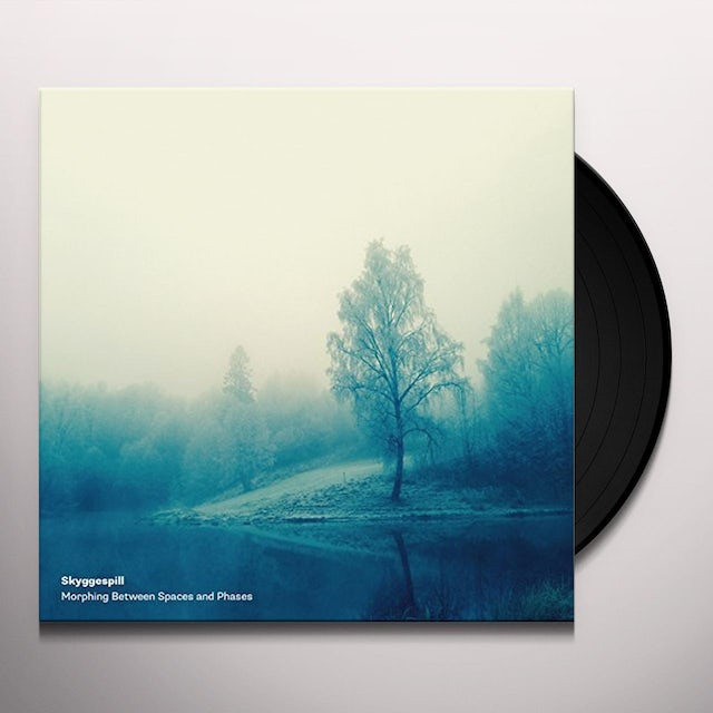 Skyggespill MORPHING BETWEEN SPACES & PHASES Vinyl Record