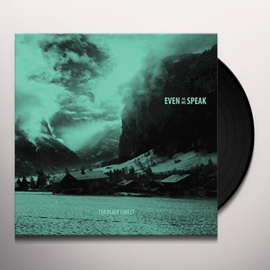 Even As We Speak BLACK FOREST Vinyl Record