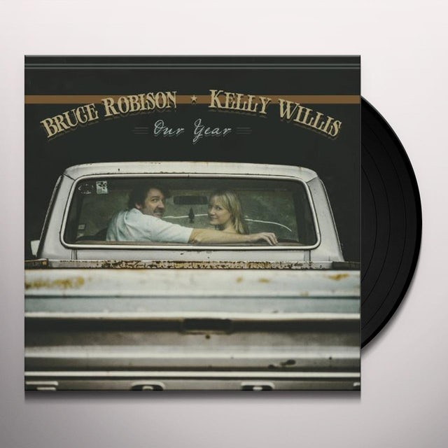 Kelly Willis & Bruce Robison OUR YEAR Vinyl Record