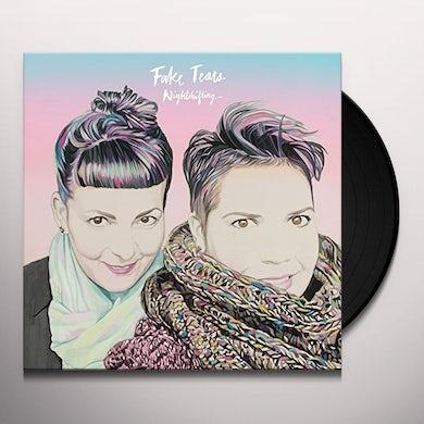 FAKE TEARS NIGHTSHIFTING Vinyl Record