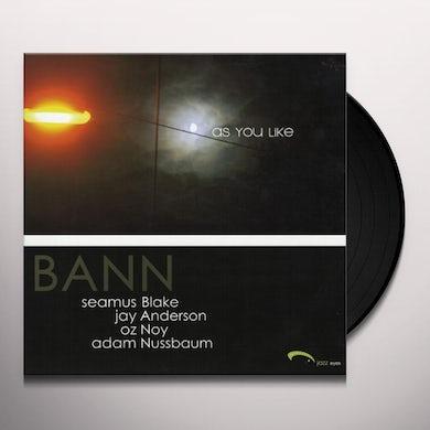 Bann AS YOU LIKE Vinyl Record