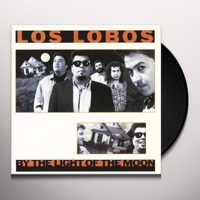 Los Lobos By the Light of the Moon Vinyl Record