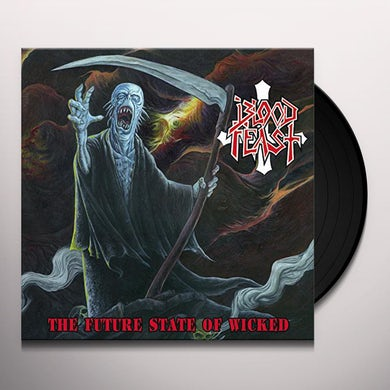 Blood Feast FUTURE STATE OF WICKED Vinyl Record