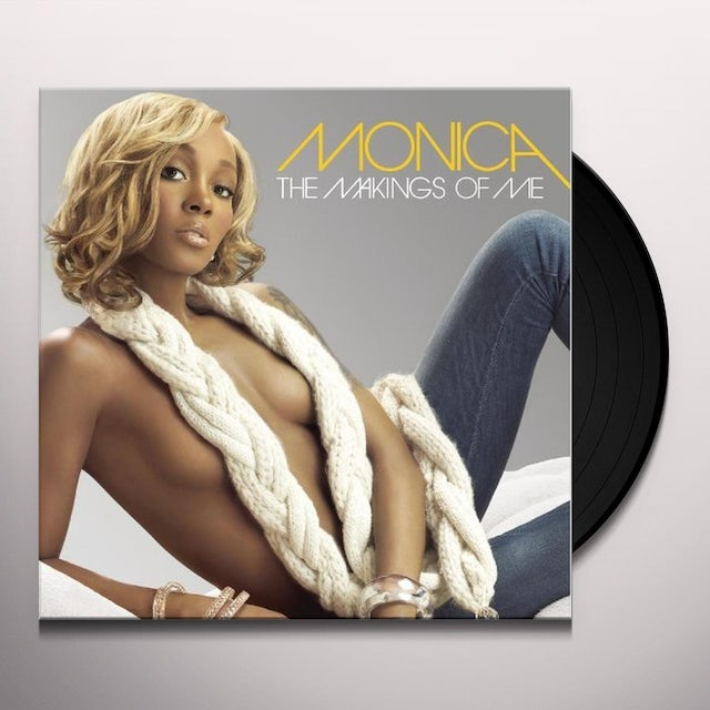 Monica MAKINGS OF ME Vinyl Record