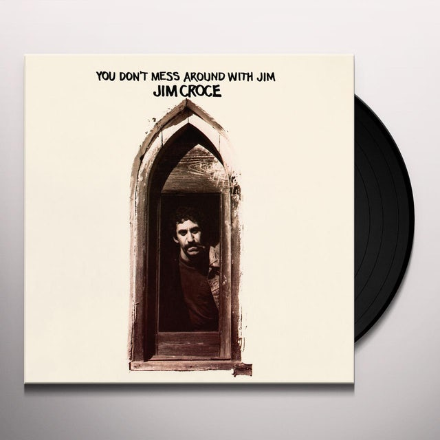 Jim Croce YOU DON'T MESS AROUND WITH JIM Vinyl Record