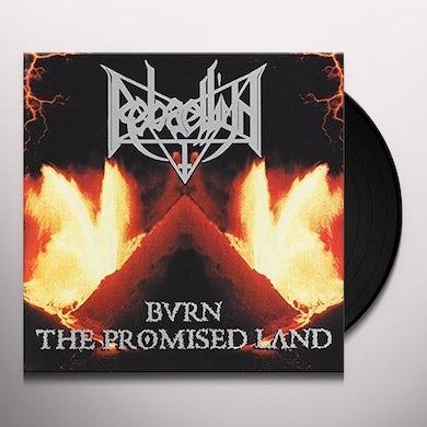 BURN THE PROMISED LAND Vinyl Record